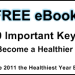 10 Important Keys to Become a Healthier You