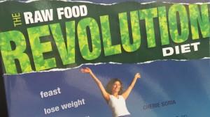 The Raw Food Revolution Diet