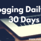 Blogging for 30 days